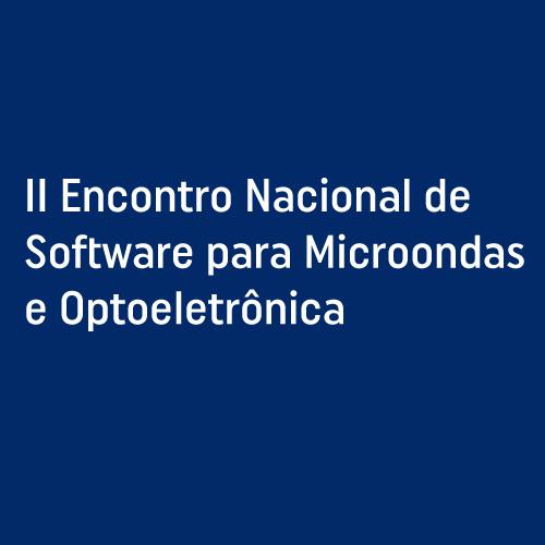 1995 II Encontro Nacional de Software para Microondas e Optoeletrônica