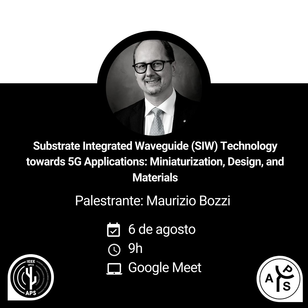 Prof. Maurizio Bozzi - Substrate Integrated Waveguide (SIW) Technology towards 5G Applications: Miniaturization, Design, and Materials
