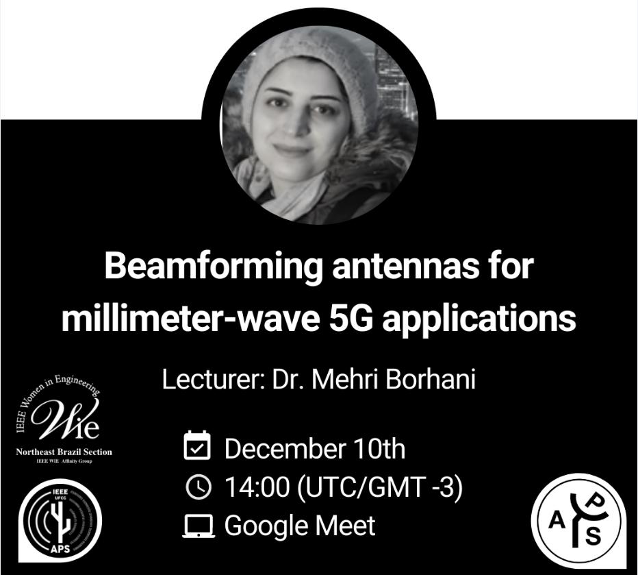 "Palestra Convidada: ""Beamforming antennas for millimeter-wave 5G applications"", por Dra. Mehri Borhani"