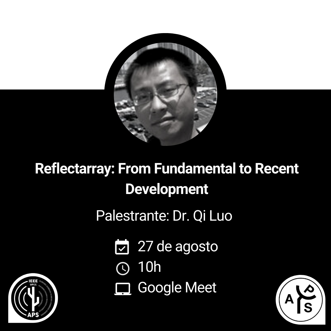 """Reflectarray: From Fundamental to Recent Development"" por Dr. Qi Luo"