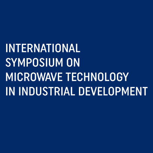 1985 INTERNATIONAL SYMPOSIUM ON MICROWAVE TECHNOLOGY IN INDUSTRIAL DEVELOPMENT