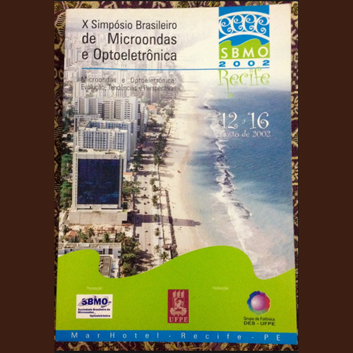 SBMO 2002 - X Simpósio Brasileiro de Microondas e Optoeletrônica