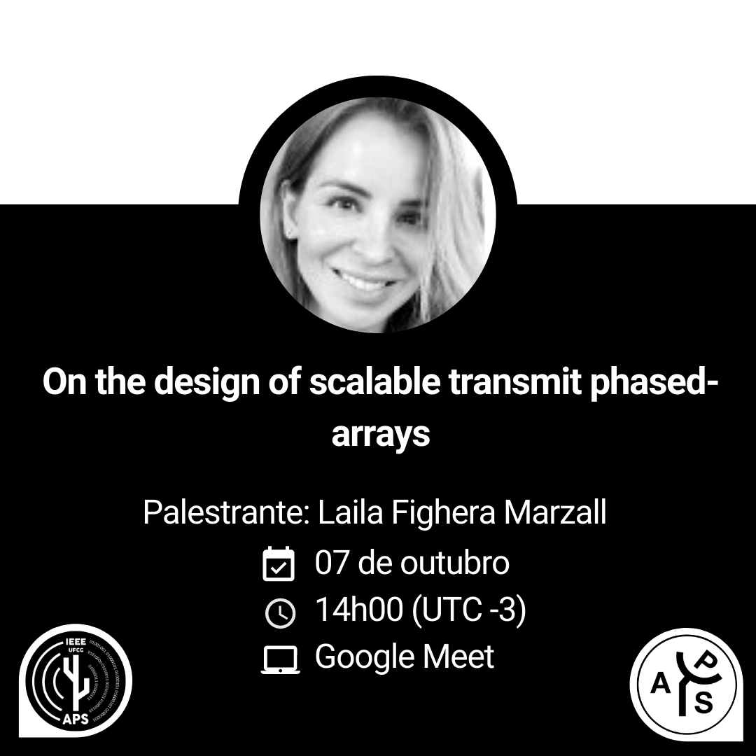 "Palestra Convidada: ""On the Design of Scalable Transmit Phased-Arrays"", por Laila Marzall"
