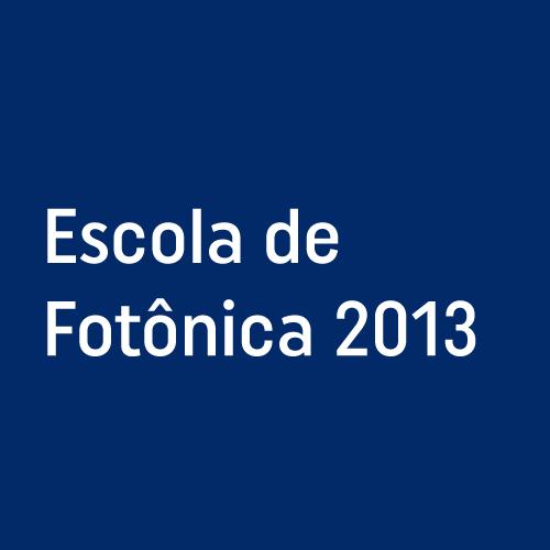 Escola de Fotônica 2013